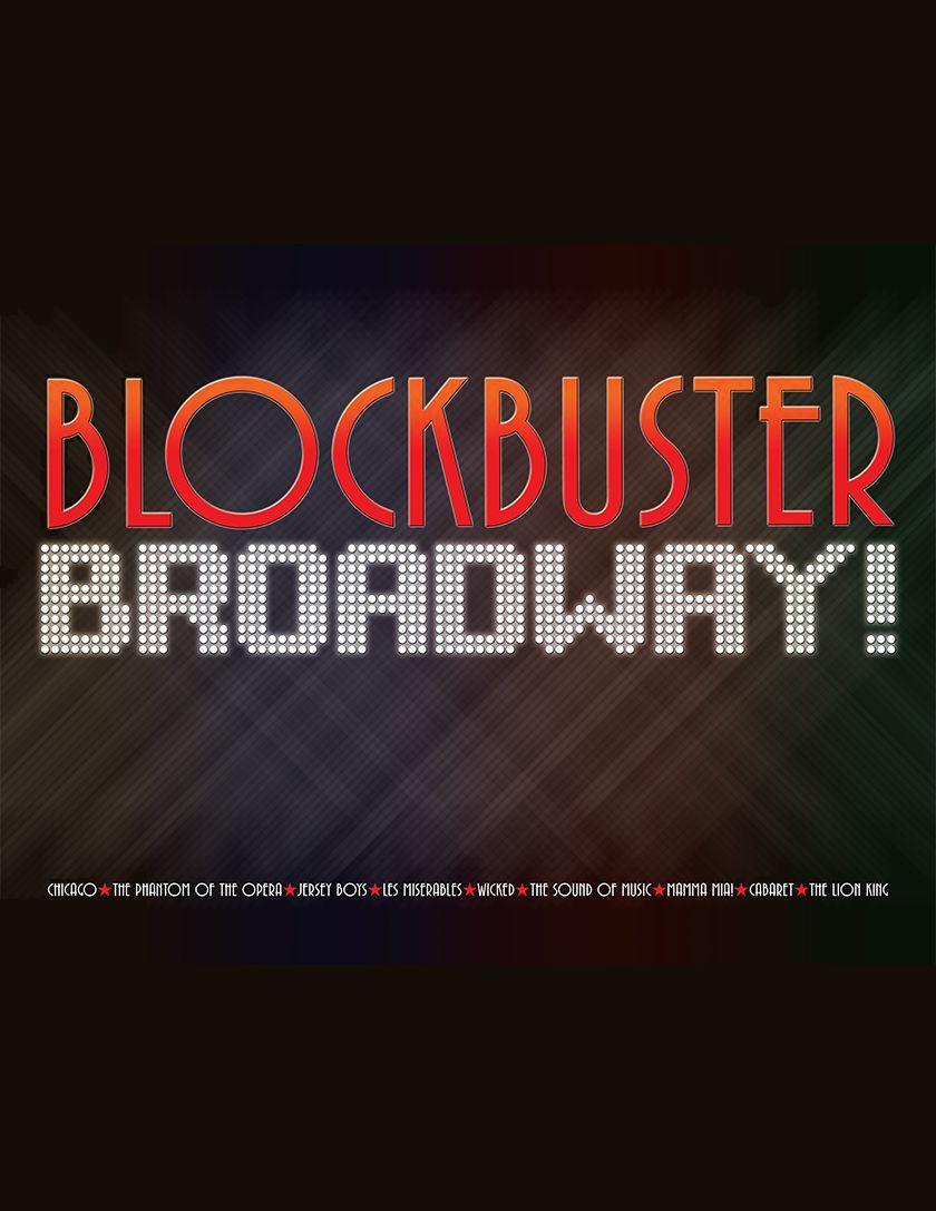 Blockbuster Braodway